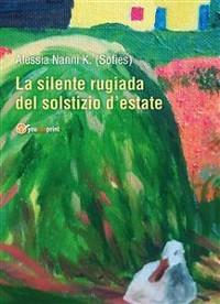 Cover La Silente rugiada del solstizio d'estate