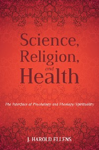 Cover Science, Religion, and Health