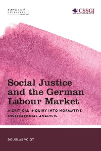 Cover Social Justice and the German Labour Market