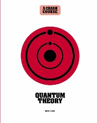 Cover Quantum Theory: A Crash Course
