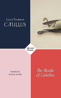 Cover The Books of Catullus