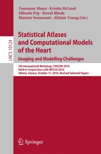 Cover Statistical Atlases and Computational Models of the Heart. Imaging and Modelling Challenges