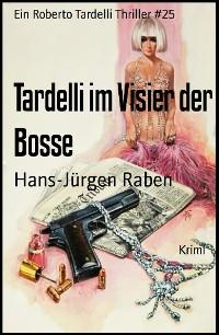 Cover Tardelli im Visier der Bosse