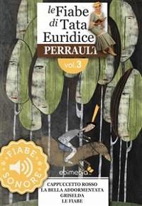 Cover Fiabe Sonore Perrault 3 - Cappuccetto rosso; La bella addormentata; Griselda; Le fate