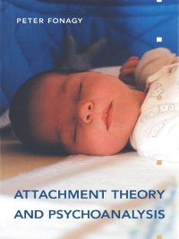 Cover Attachment Theory and Psychoanalysis