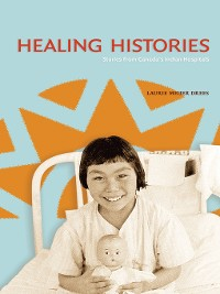 Cover Healing Histories