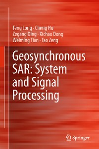 Cover Geosynchronous SAR: System and Signal Processing