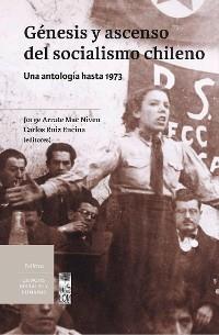 Cover Génesis y ascenso del socialismo chileno