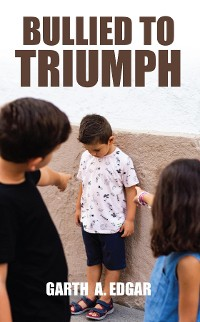 Cover Bullied to Triumph