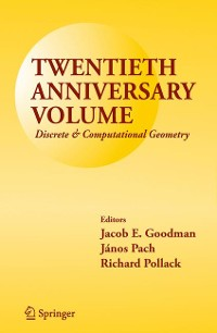 Cover Twentieth Anniversary Volume: Discrete & Computational Geometry