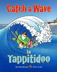 Cover Catch a Wave in Tappitidoo