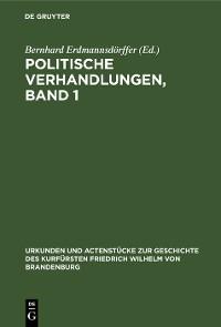 Cover Politische Verhandlungen, Band 1