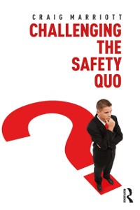 Cover Challenging the Safety Quo