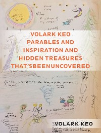 Cover Volark Keo Parables and Inspiration and Hidden Treasures That's Been Uncovered