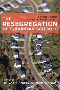 Cover The Resegregation of Suburban Schools