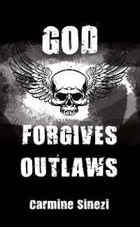 Cover God Forgives Outlaws