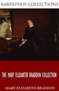 Cover Mary Elizabeth Braddon Collection