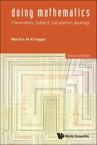Cover Doing Mathematics: Convention, Subject, Calculation, Analogy (2nd Edition)
