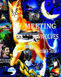 Cover Meeting with Wolves. Alenka's Tales. Book 3