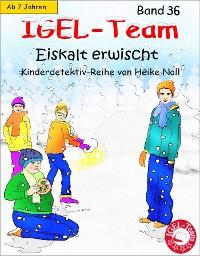 Cover IGEL-Team Band 36, Eiskalt erwischt