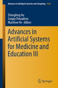 Cover Advances in Artificial Systems for Medicine and Education III