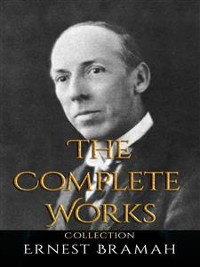 Cover Ernest Bramah: The Complete Works