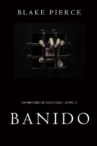 Cover Banido (Um Mistério de Riley Paige—Livro 15)