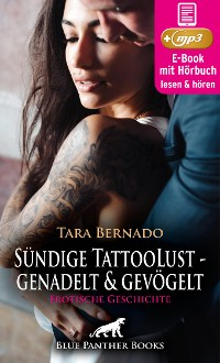 Cover Sündige TattooLust - genadelt und gevögelt | Erotische Geschichte