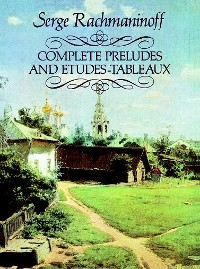 Cover Complete Preludes and Etudes-Tableaux