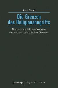 Cover Die Grenzen des Religionsbegriffs