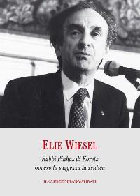 Cover Rabbi Pinhas di Korets ovvero la saggezza hassidica