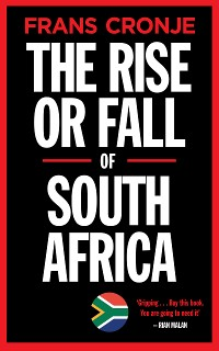 Cover The Rise or Fall of South Africa