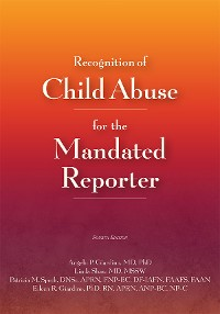 Cover Recognition of Child Abuse for the Mandated Reporter 4e