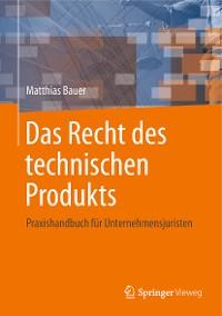 Cover Das Recht des technischen Produkts