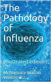 Cover The pathology of influenza