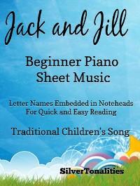 Cover Jack and Jill Beginner Piano Sheet Music
