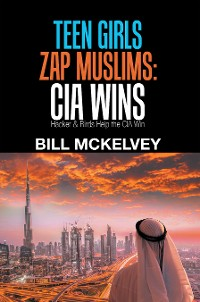 Cover Teen Girls Zap Muslims: Cia Wins