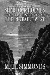 Cover Sherlock Holmes and The Adventure of The Pigtail Twist