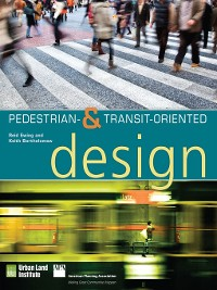 Cover Pedestrian- and Transit-Oriented Design
