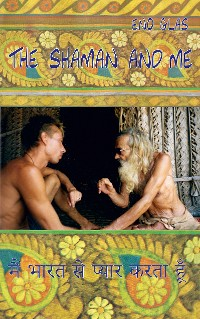 Cover The Shaman and me
