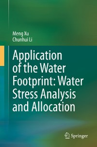 Cover Application of the Water Footprint: Water Stress Analysis and Allocation