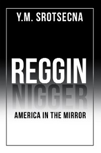 Cover Reggin America in the Mirror