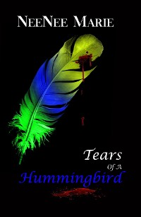 Cover Tears of A Hummingbird