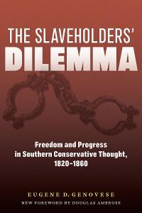 Cover The Slaveholders' Dilemma