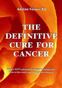 Cover The Definitive Cure for Cancer