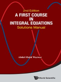 Cover A First Course In Integral Equations