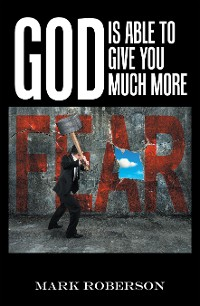 Cover God Is Able to Give You Much More!