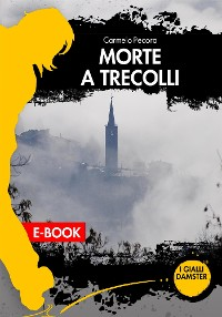 Cover Morte a Trecolli