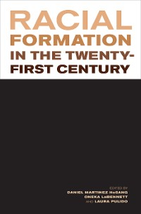 Cover Racial Formation in the Twenty-First Century