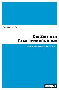 Cover Die Zeit der Familiengründung